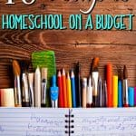 16 Ways to Homeschool on a Budget