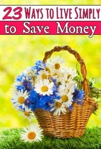Ways to live simply to save - Tired of a cluttered, stress filled and expensive life? These 23 ways to live simply to save money can help!