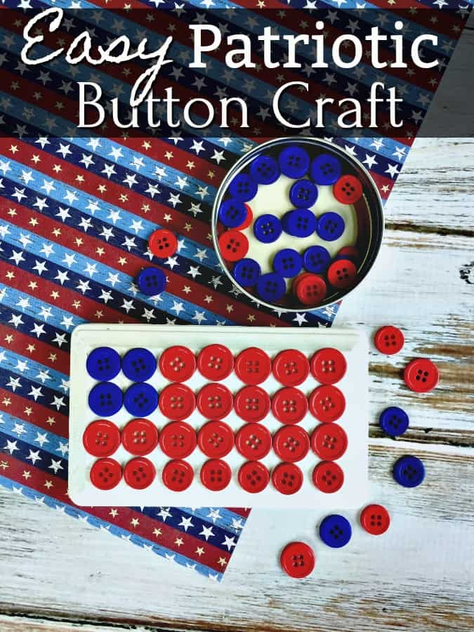 Easy 4th of July Crafts - Need a super simple kids 4th of July craft? This easy patriotic button craft is great for the 4th of July, for Veterans Day or just because!
