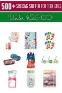 500+ Stocking Stuffer Ideas Under $25 for Teen Girls