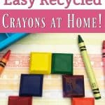 No Waste Home – How to Make Recycled Crayons at Home