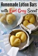 Homemade Lotion Bar Recipe - Tired of greasy lotions that leave your hands feeling yucky? This lotion bar recipe is what you need! Customize them with any fragrance or make the Earl Grey scent with lavender and bergamot essential oils!