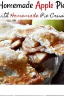 Traditional Apple Pie recipe with a homemade pie crust recipe - Ready for fall? This homemade apple pie recipe and homemade pie crust recipe are just the ticket to cure your summer blues! Warm, sweet and gooey, it's the perfect taste of fall! It's sure to become one of your favorite fall recipes ever!