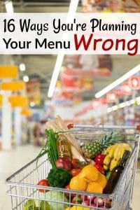 Menu Planning Mistakes You Don't Know You're Making - Is your grocery budget *still* too high? Make sure you're not menu planning wrong! These menu planning mistakes are easy to make, but hard to catch!