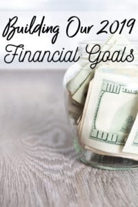 2019 Personal Finance Goals - Financial Goals are so important for a family to have! Let me show you our 2019 financial goals. Come cheer us on and share your goals too!