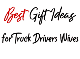 Best Gift Ideas for Truckers Wives - Shopping for a birthday or Christmas gift for a truckers wife? These 36 best gifts for truck drivers wives are perfect!