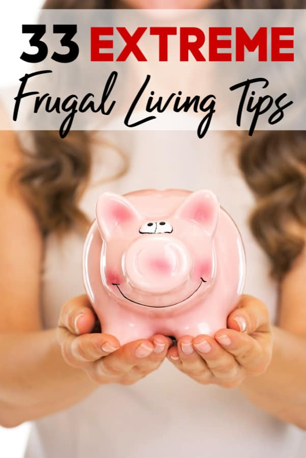 Money Saving Tips for Extreme Cheapskates - Have you ever wondered if there is more you can do to save money? These extreme frugal living tips may just be what you need! Practicing Extreme Thrifty Living isn't for everyone though. Do you have what it takes?