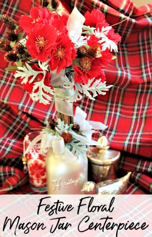 Add a bit of farmhouse to your home with this super simple and festive floral mason jar centerpiece! It's the perfect mason jar Christmas Decor & DIY!
