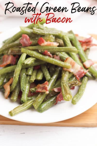 Take your favorite green bean recipe to the next level and make this roasted green bean recipe next! There are no picky eaters at the table when you serve this roasted green bean with bacon recipe! Trust me!