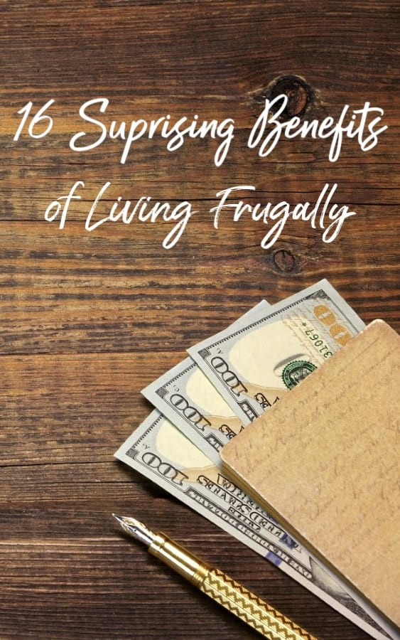 Wondering if frugality is worth it? These 16 surprising benefits of frugal living say it is! You may just be surprised at what saving a few dollars can do!