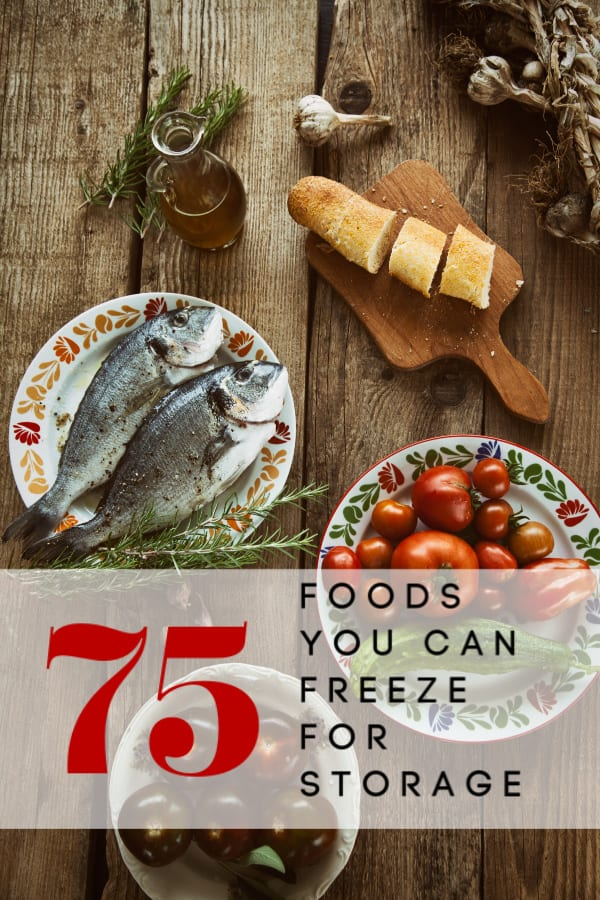 Who says you can't store fresh foods for an emergency? These 75 foods you can freeze for storage are great for building your stockpile for regular use or as a pandemic food supply!